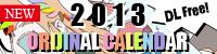 2013 ORIGINAL CALENDAR